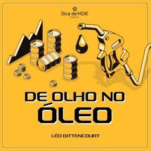 Read more about the article De Olho no Óleo – Panorama Semanal do setor de Petróleo e Gás Natural